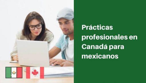 Prácticas profesionales en Canadá para mexicanos
