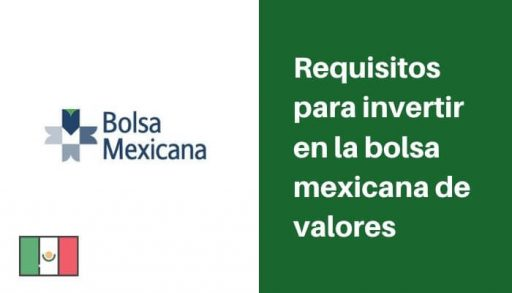 Requisitos para invertir en la bolsa mexicana de valores