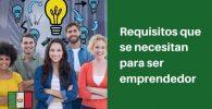 Requisitos para ser emprendedor