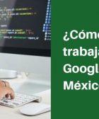 como trabajar en google mexico