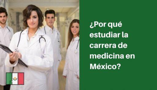 estudiar carrera de medicina en mexico