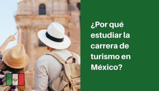 estudiar carrera turismo en mexico