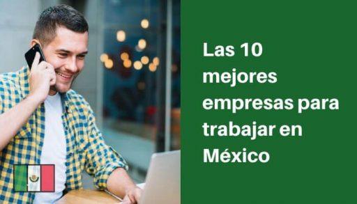mejores empresas para trabajar en México