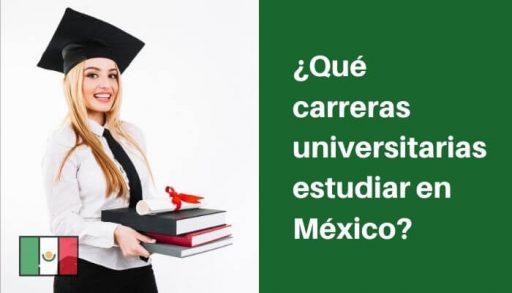 que estudiar en mexico