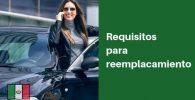 requisitos para reemplacamiento en mexico