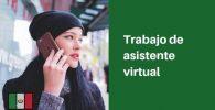 trabajar como asistente virtual mexico