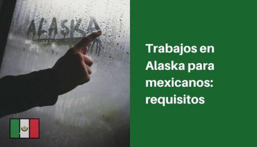 trabajar en alaska
