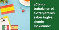 trabajar en españa siendo mexicano