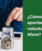aportaciones voluntarias afore